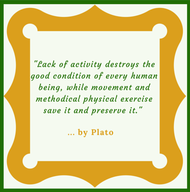A quotation for the Kick Start program concerning the need for physical activity in our lives.