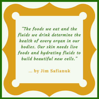 A quotation reminding us about maintaining beautiful skin with the correct foods and right fluids on a daily basis.