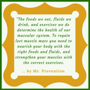 This quote from Mr. Prevention serves to augment the faq Add More Muscle.